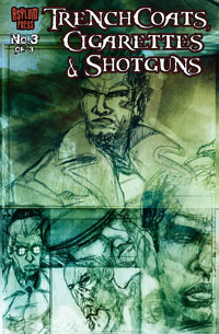Trench Coats, Cigarettes and Shotguns #3 Cover